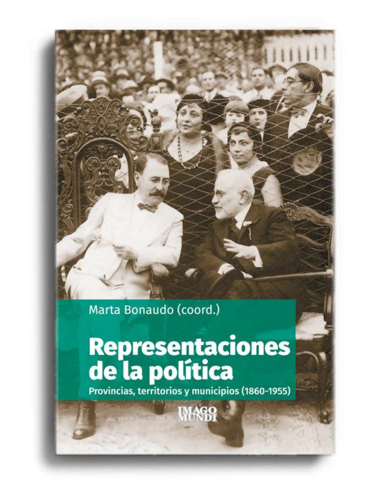 representaciones-de-la-politica-marta-bonaudo