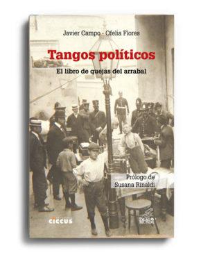 tangos-politicos-javier-campo-y-ofelia-flores
