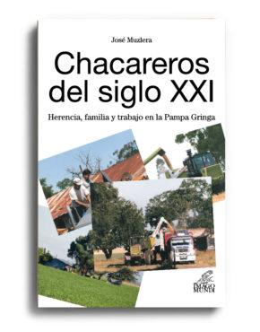 chacareros-del-siglo-xxi-jose-muzlera
