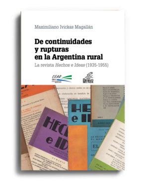 de-continuidades-y-rupturas-en-la-argentina-rural-maximiliano-ivickas-magallan