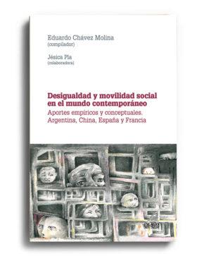 desigualdad-y-movilidad-social-en-el-mundo-contemporaneo-eduardo-chavez-molina