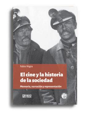 el-cine-y-la-historia-de-la-sociedad-fabio-nigra