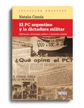 el-pc-argentino-y-la-dictadura-militar-natalia-casola
