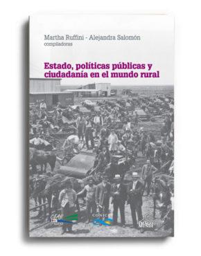 estado-politicas-publicas-y-ciudadania-en-el-mundo-rural-martha-ruffini-y-alejandra-salomon