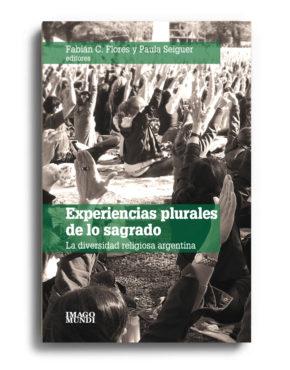 experiencias-plurales-de-lo-sagrado-fabian-c-flores-y-paula-seiguer-eds