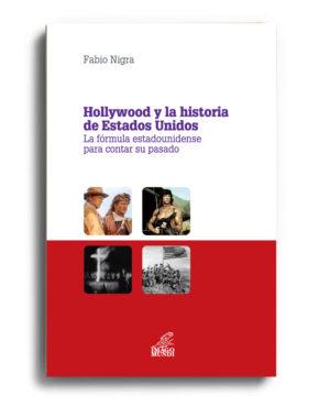 hollywood-y-la-historia-de-estados-unidos-fabio-nigra