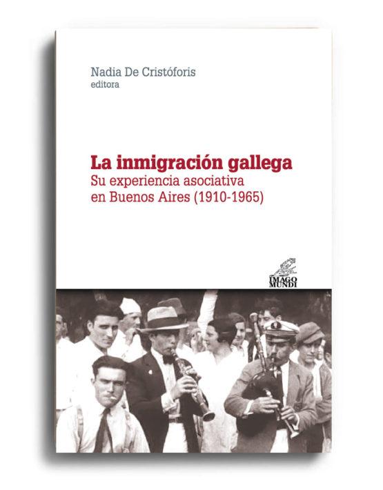 la-inmigracion-gallega-nadia-de-cristoforis-editora