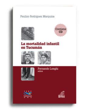 la-mortalidad-infantil-en-tucuman-fernando-longhi-editor