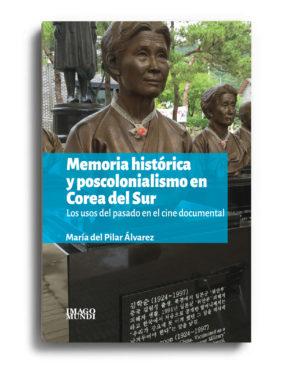 memoria-historica-y-poscolonialismo-en-corea-del-sur-maria-del-pilar-alvarez