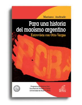 para-una-historia-del-maoismo-argentino-mariano-andrade