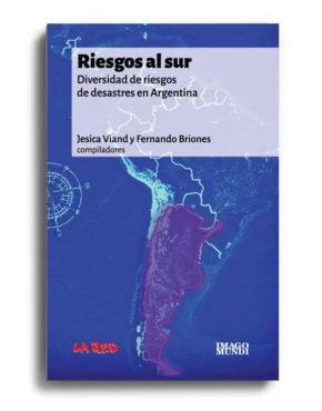 riesgos-al-sur-jesica-viand-y-fernando-briones