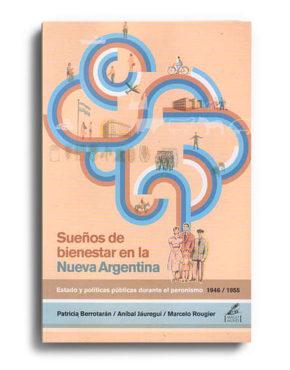 suenos-de-bienestar-en-la-nueva-argentina