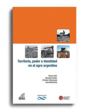 territorio-poder-e-identidad-en-el-agro-argentino