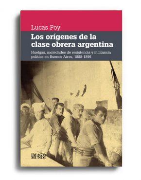 los-origenes-de-la-clase-obrera-argentina